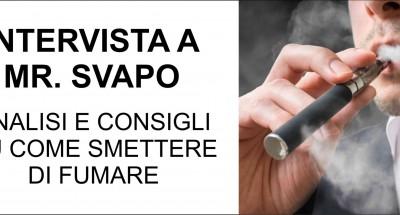 Mr Svapo - Intervista ad uno Svapatore